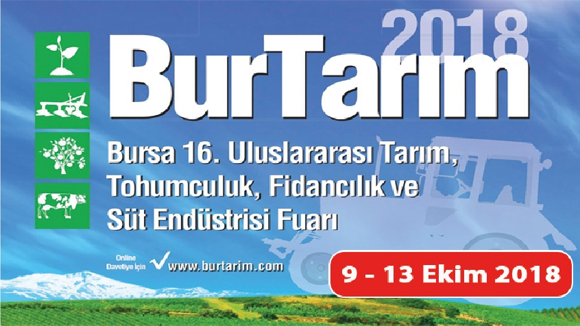 Bursa 16th International Agriculture, Seed Raising, Sapling and Dairy Industry Fair 2018