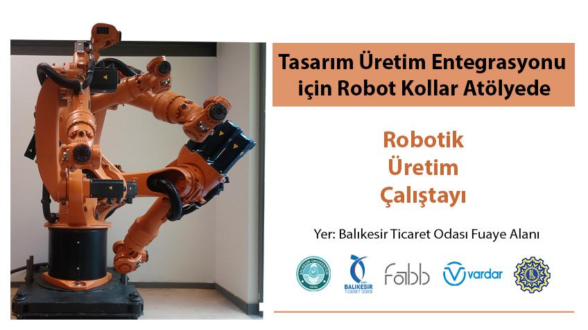 Robotic Production Workshop