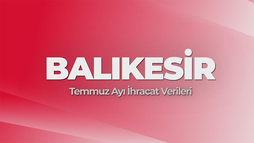 BalikesIr 2021 July Export Data