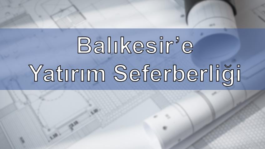Investment Campaign to Balıkesir
